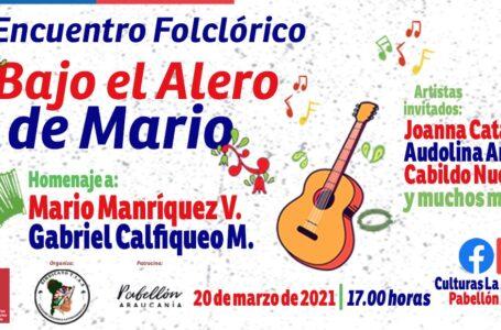 """Este sábado se realizará encuentro virtual """"Bajo el alero de Mario"""" que reunirá a folcloristas de La Araucanía"""